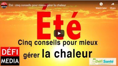 Photo of [Vidéo] Été : cinq conseils pour mieux gérer la chaleur